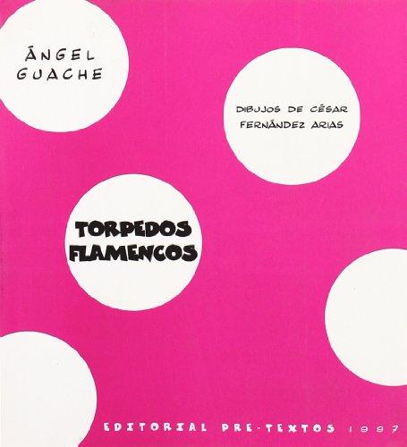 9788481911459: Torpedos flamencos (Poesía)