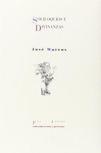 9788481911947: Soliloquios y divinanzas (Colección Textos y pretextos) (Spanish Edition)