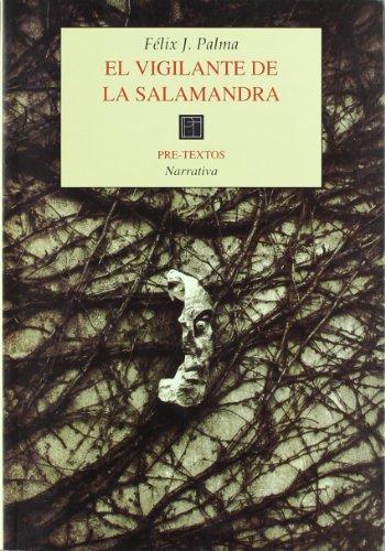 9788481912173: El vigilante de la salamandra (Pre-textos) (Spanish Edition)