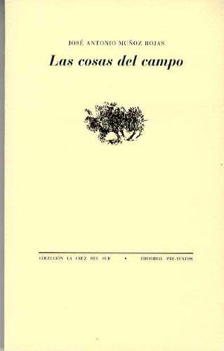 9788481912500: Las cosas del campo (Colección la Cruz del Sur) (Spanish Edition)