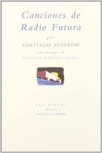 9788481912548: Canciones de Radio Futura (La huella sonora) (Spanish Edition)