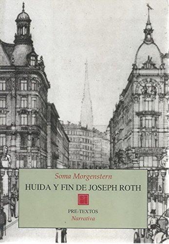 9788481912807: HUIDA Y FIN DE JOSEPH ROTH