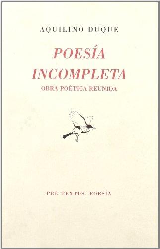 9788481912876: Poesías incompletas (Obra poética reunida)
