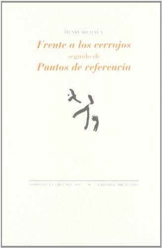 Frente a los cerrojos seguido de puntos de referencia (8481913073) by MICHAUX HENRI