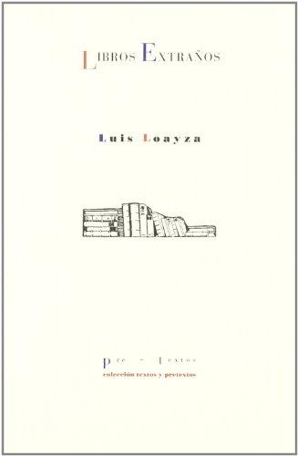 9788481913293: Libros Extraños ( Textos y Pretextos)