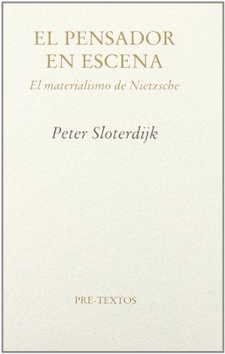 9788481913460: El pensador en escena. El materialismo de Nietzsche ( Ensayo)
