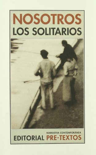 NOSOTROS LOS SOLITARIOS: Darío Jaramillo Agudelo,