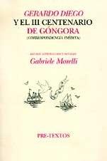 9788481913781: gerardo diego y el iii centenario gongora