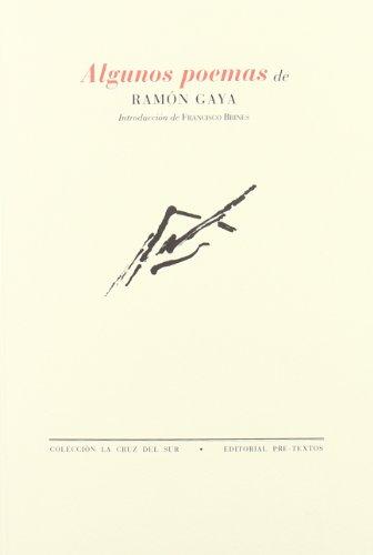9788481913873: Algunos poemas de Ramón Gaya (Colección La Cruz del Sur) (Spanish Edition)