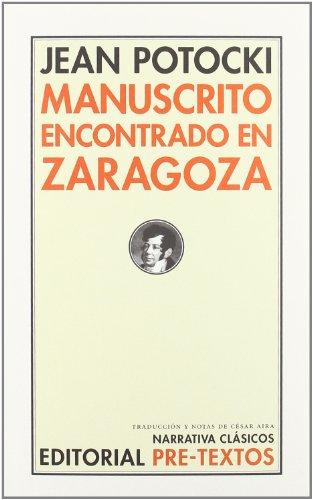9788481914047: Manuscrito encontrado en Zaragoza (Narrativa Clásicos)
