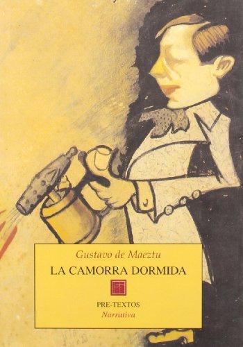 9788481914078: La camorra dormida: Actores, autores, empresarios, decoradores (Narrativa) (Spanish Edition)