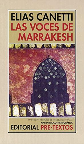 9788481914313: Las voces de Marrakesh: Impresiones de viaje (Narrativa Contemporánea)