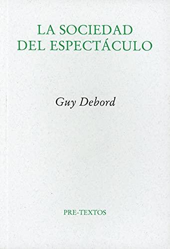 9788481914429: La Sociedad Del Espectaculo