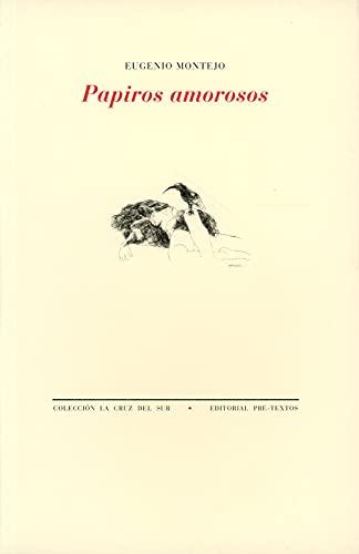 9788481914474: Papiros amorosos (Coleccion La Cruz del Sur) (Spanish Edition)