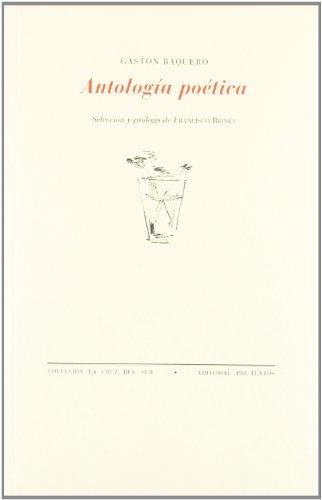 9788481914818: Antología poética (La cruz del sur)