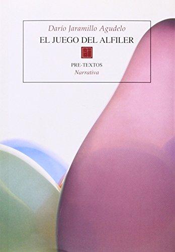 El Juego Del Alfiler: Dario Jaramillo Agudelo