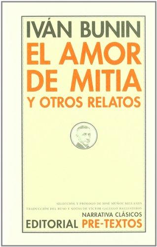 9788481915334: El amor de Mitia y otros relatos (Narrativa Clásicos)