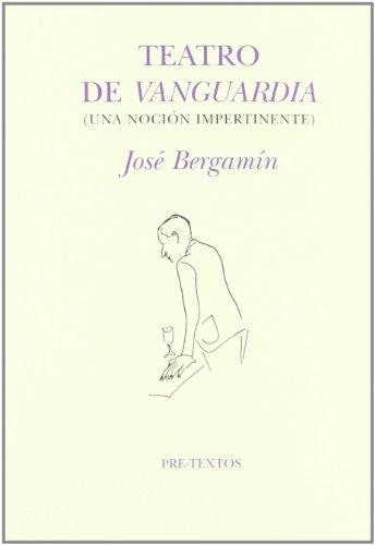 9788481916270: Teatro de vanguardia (Una noción impertinente) ( Hispánicas)