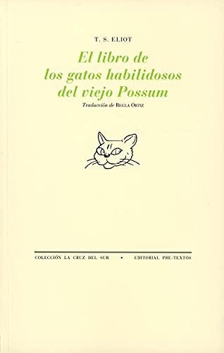 9788481916416: El libro de los gatos habilidosos del viejo Possum (La Cruz del Sur)