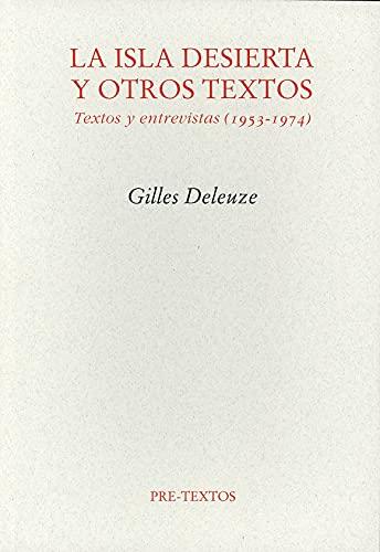 9788481916515: La isla desierta y otros textos : textos y entrevistas (1953-1974)