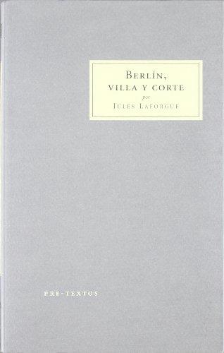9788481916751: Berlín, villa y corte ( Cosmópolis)