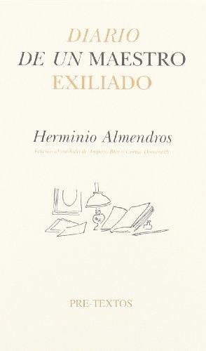 9788481917024: Diario de un maestro exiliado : Barcelona, 1939-La Habana, 1940