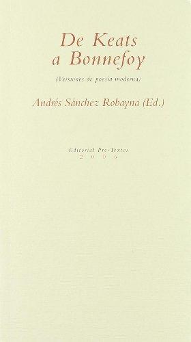 9788481917475: De Keats a Bonnefoy