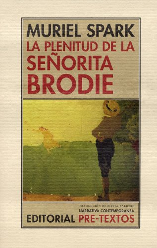 9788481917529: La plenitud de la señorita Brodie (Narrativa Contemporánea)