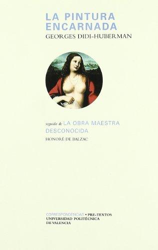 9788481917901: La pintura encarnada/ The Incarnated Painting (Spanish Edition)