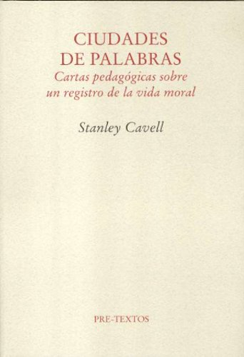 Ciudades de palabras (8481918261) by Stanley Cavell