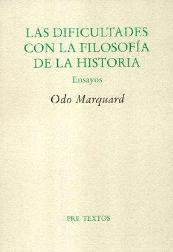 Dificultades con la filosofía de la historia: Odo Marquard