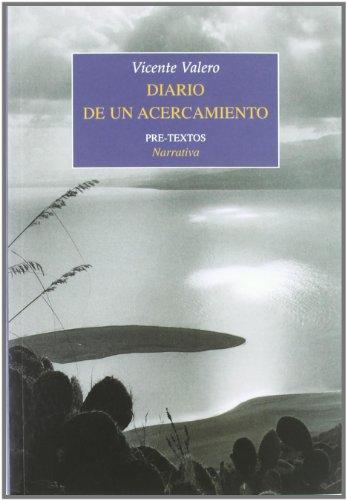 DIARIO DE UN ACERCAMIENTO - Vicente Valero