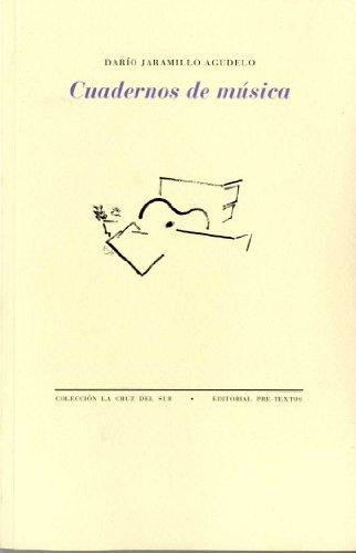 Cuadernos de música - Darío Jaramillo