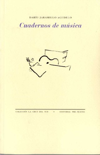 Cuadernos de musica: Dario Jaramillo Agudelo