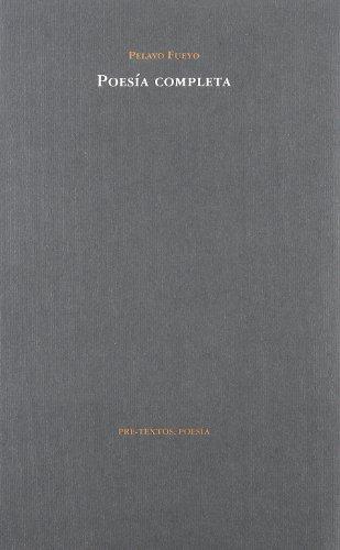 Poesía completa - Pelayo Fueyo