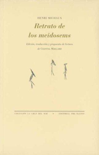 RETRATO DE LOS MEIDOSEMS: MICHAUX,HENRI