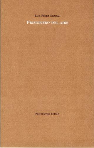 9788481919189: Prisionero del aire (Poesía)