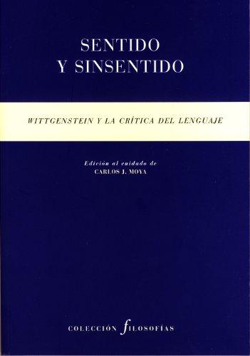 9788481919363: Sentido y sinsentido. Wittgenstein y la crítica del lenguaje (Colección Filosofías)