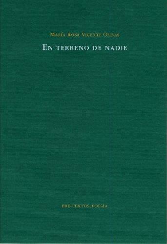 9788481919462: En terreno de nadie (Pre-Textos, Poesía)