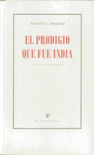 EL PRODIGIO QUE FUE INDIA: Arthur L. Basham