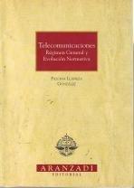 9788481937879: Telecomunicaciones. regimen general y evolucion normativa