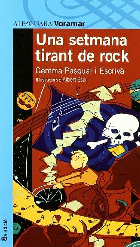 9788481941951: Una Setmana Tirant de Rock
