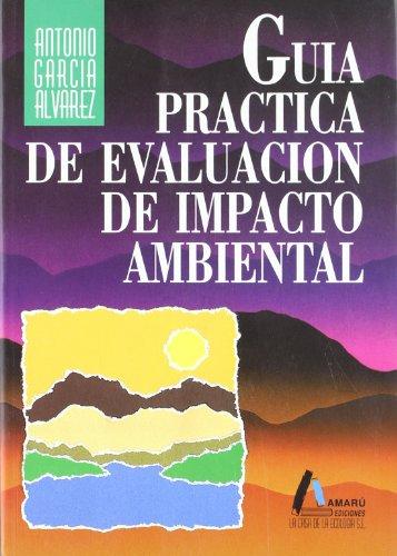 9788481960198: Guía práctica de evaluación de impacto ambiental : (proyectos y actividades afectados)