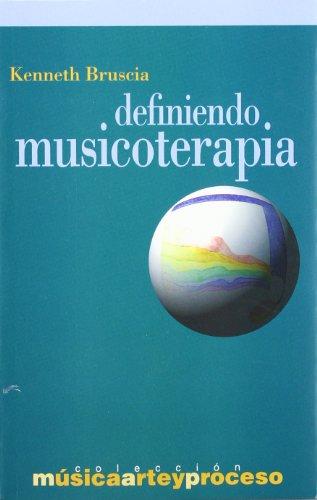 9788481960648: Definiendo Musicoterapia