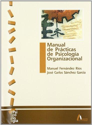 9788481960709: Manual practicas psicologia organizacional