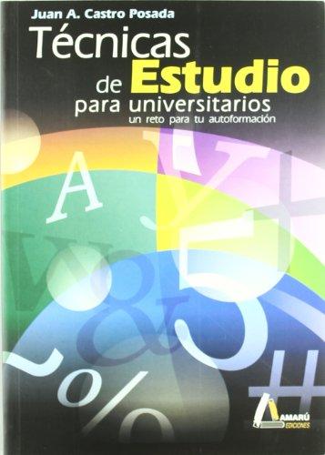 9788481961270: Tecnicas De Estudio Para Universitarios