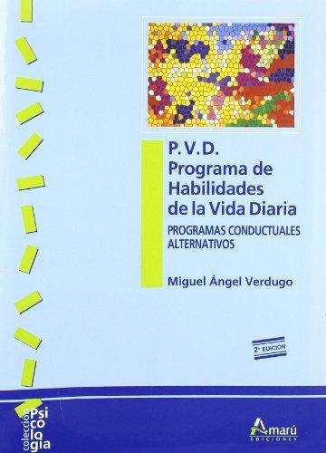 9788481961348: P.V.D. Programa de habilidades de la vida diaria (Psicología)