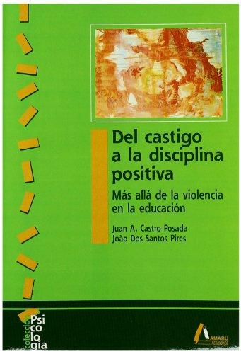 9788481961461: Del castigo a la disciplina positiva (Psicología)
