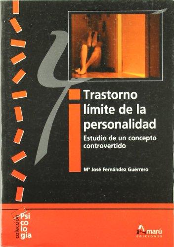 9788481962710: Trastorno límite de la personalidad. Estudio de un concepto controvertido (Psicología)