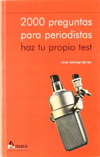 2000 PREGUNTAS PARA PERIODISTAS: BARNAS J.S.